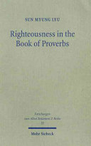 Righteousness in the Book of Proverbs