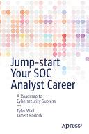 Jump start Your SOC Analyst Career