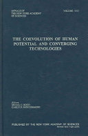 The Coevolution of Human Potential and Converging Technologies Book
