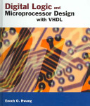 Digital Logic and Microprocessor Design with VHDL