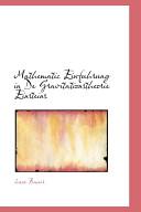 Mathematic Einfuhrung in De Gravitationstheorie Einsteins