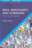 Race  Masculinity And Schooling