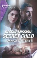Rescue Mission  Secret Child