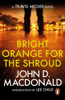 Bright Orange for the Shroud  Introduction by Lee Child