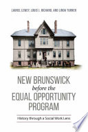New Brunswick Before the Equal Opportunity Program