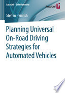 Planning Universal On Road Driving Strategies For Automated Vehicles