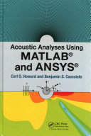 Acoustic Analyses Using Matlab   and Ansys