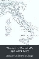 The End of the Middle Age  1273 1453