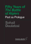 Fifty Years of the Battle of Algiers
