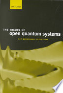 The Theory of Open Quantum Systems Book