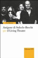 Antigone di Sofocle Brecht per il Living Theatre Book PDF