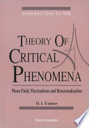 Introduction To The Theory Of Critical Phenomena  Mean Field  Fluctuations And Renormalization