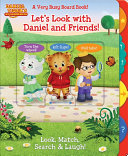Let's Look with Daniel and Friends!
