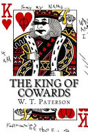 The King of Cowards