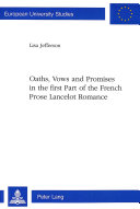 Oaths Vows And Promises In The First Part Of The French Prose Lancelot Romance