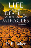 Life After Death And Modern Day Miracles