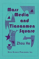 Mass Media and Tiananmen Square