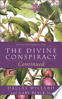The Divine Conspiracy Continued  Fulfilling God   s Kingdom on Earth