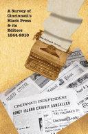 Pdf A Survey of Cincinnati's Black Press & Its Editors 1844-2010 Telecharger