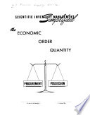 Scientific Inventory Management Simplified  the Economic Order Quantity  Rev  Ed  Fiscal Year 1970