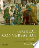 The Great Conversation: Volume II  : Descartes Through Derrida and Quine
