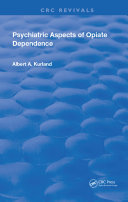 Psychiatric Aspects of Opiate Dependence