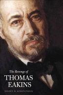 Pdf The Revenge of Thomas Eakins