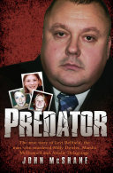 Predator The True Story Of Levi Bellfield The Man Who Murdered Milly Dowler Marsha Mcdonnell And Amelie Delagrange [Pdf/ePub] eBook