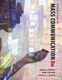 Introduction to Mass Communication: Media Literacy and Culture: ...