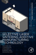 Selective Laser Sintering Additive Manufacturing Technology Book PDF