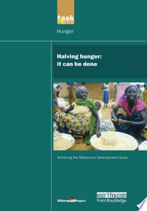 Download UN Millennium Development Library: Halving Hunger Free Books - Read Books