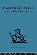 Darwinism and the Study of Society