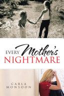 Every Mother's Nightmare Pdf/ePub eBook