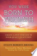 You Were Born to Triumph Book PDF