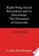 Right Wing Social Revolution and Its Discontent  the Dynamics of Genocide
