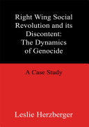 Right Wing Social Revolution and Its Discontent: the Dynamics of Genocide