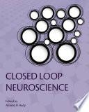 Closed Loop Neuroscience Book