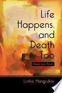 Life Happens  and Death Too