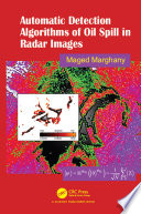 Automatic Detection Algorithms of Oil Spill in Radar Images