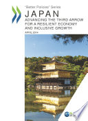 Better Policies Japan  Advancing the Third Arrow for a Resilient Economy and Inclusive Growth Book