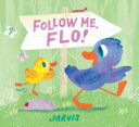 Follow Me  Flo  Book PDF