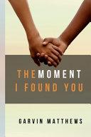 The Moment I Found You Pdf/ePub eBook