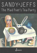 The Mad Poet s Tea Party