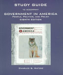 Study Guide to Accompany Edwards  Wattenberg  Lineberry s Government in America