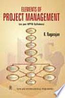 Elements Of Project Management [As Per Uptu Syllabus] by K. Nagarajan PDF