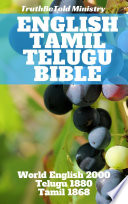 English Tamil Telugu Bible: World English 2000 - Telugu 1880 - Tamil ...