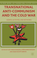 Transnational Anti Communism and the Cold War