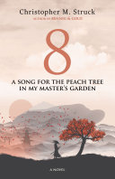 8: A Song for the Peach Tree In My Master's Garden Pdf/ePub eBook