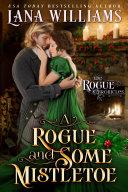 A Rogue and Some Mistletoe [Pdf/ePub] eBook