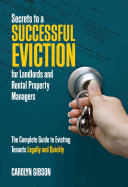 Secrets to a Successful Eviction for Landlords and Rental Property Managers
